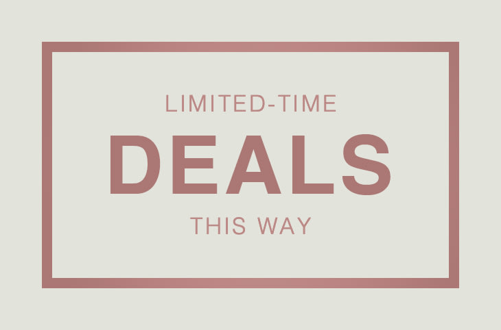 Limited-Time Deals This Way
