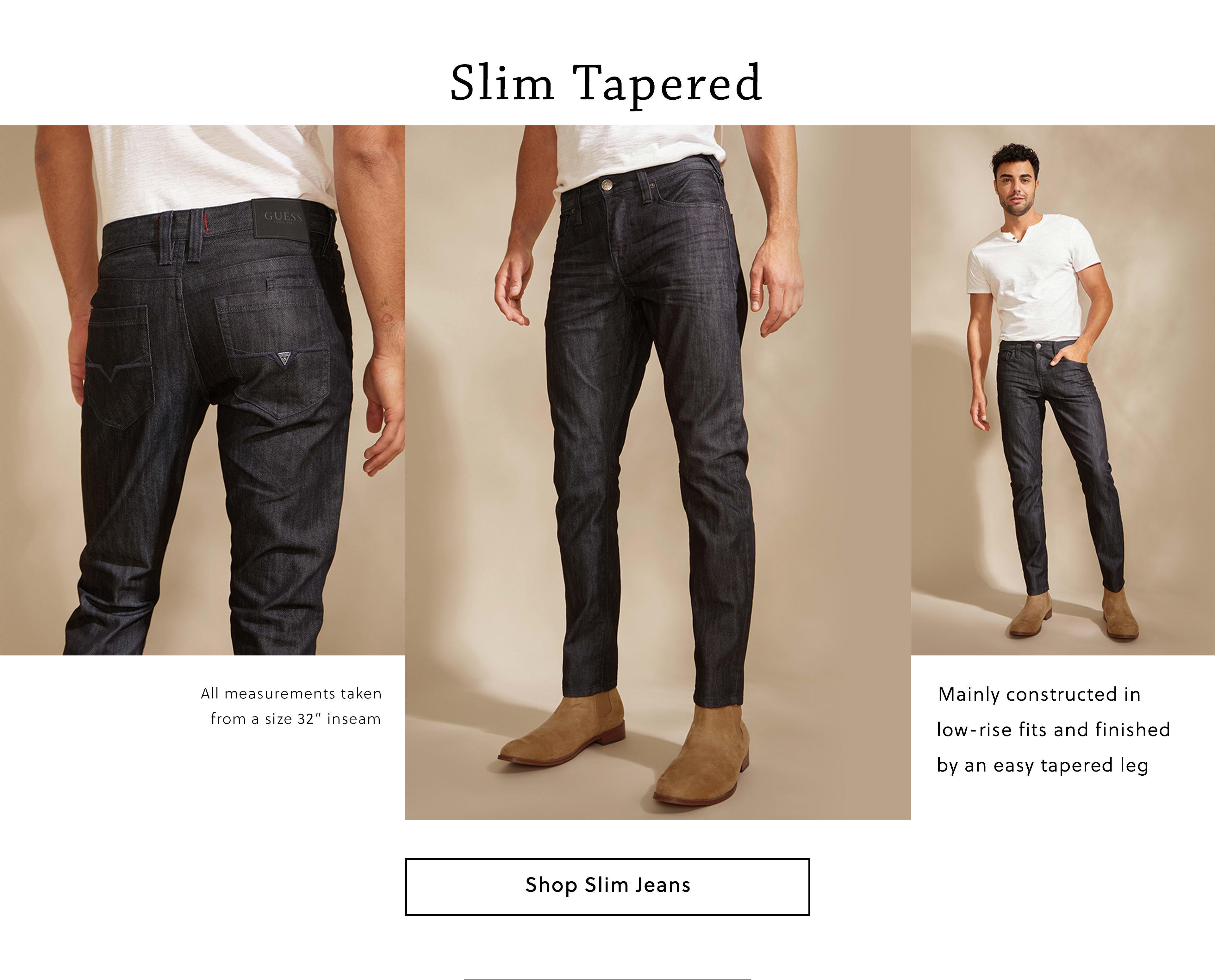 Slim Tapered