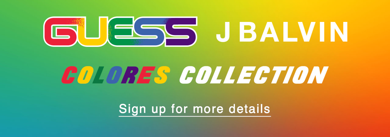 GUESS J Balvin Colores Collection Learn more about the upcoming collection