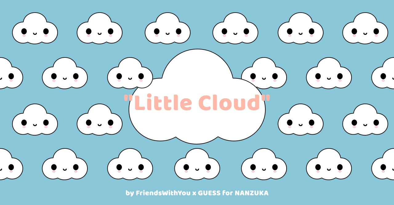 Little Cloud by FriendsWithYou x GUESS for NANZUKA capsule