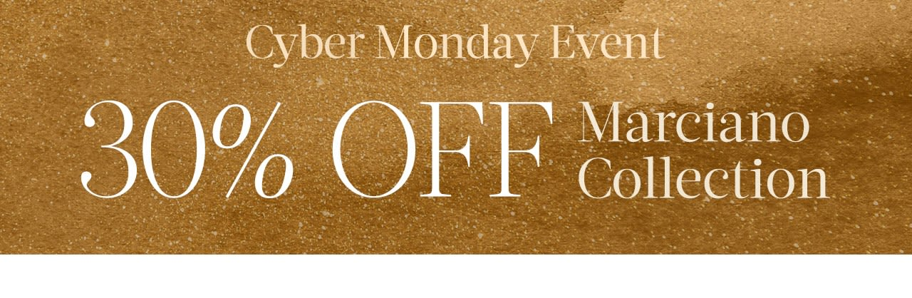 Marciano Cyber Monday