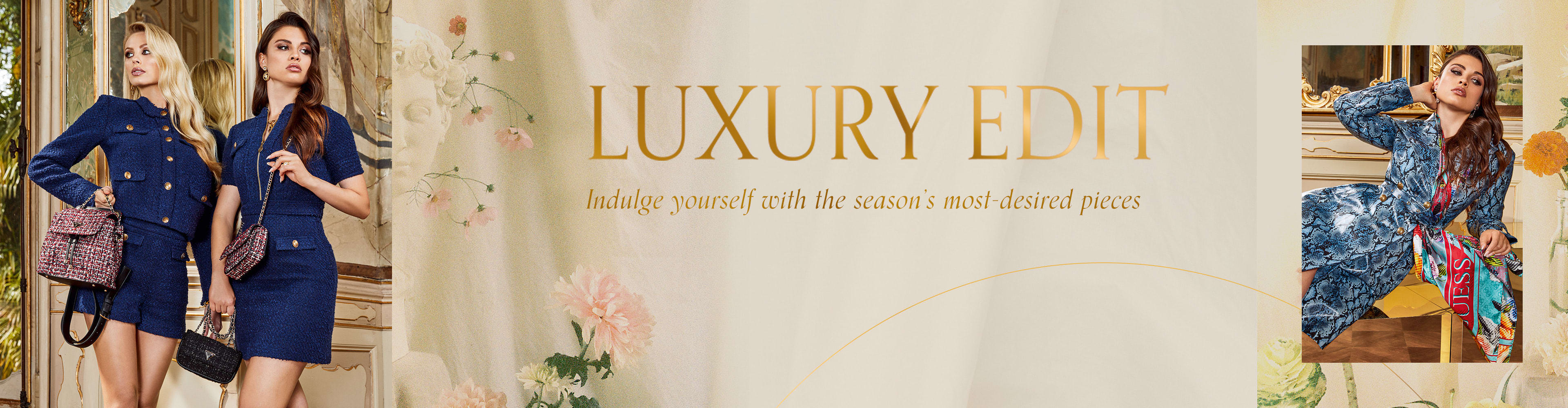 Luxury Edit Indulge yourself with the season's most-desired piece