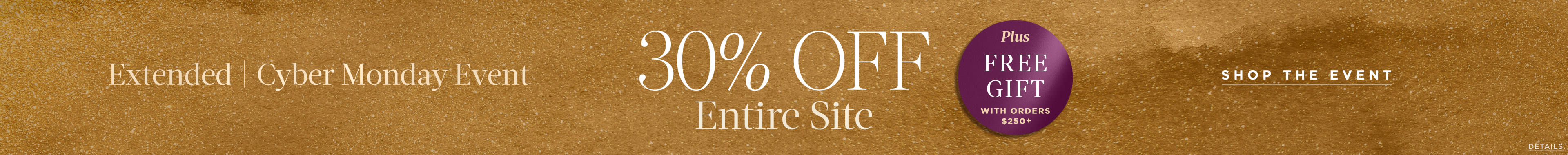 30% off entire site. Cyber Monday exclusive.
